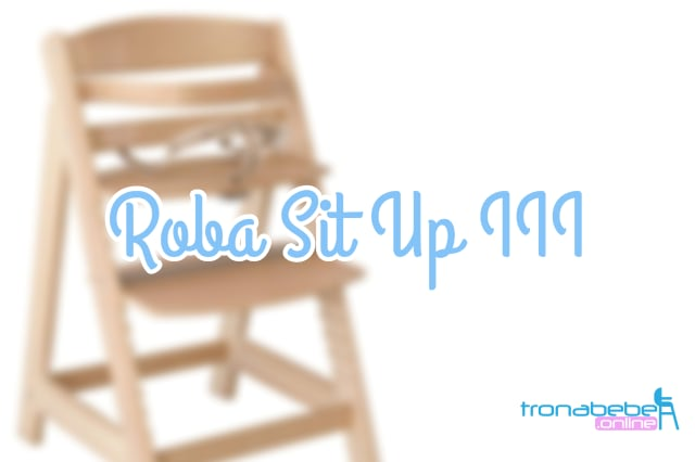 trona roba sit up III